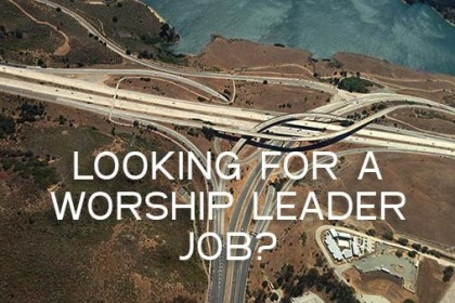 Worship leader jobs - advice for your search