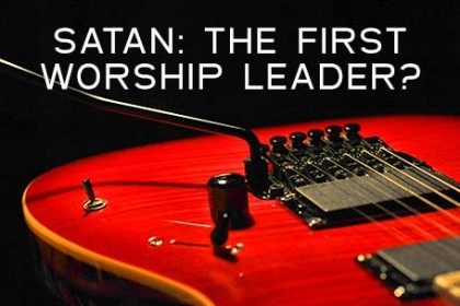Did Satan Lead Worship in Heaven