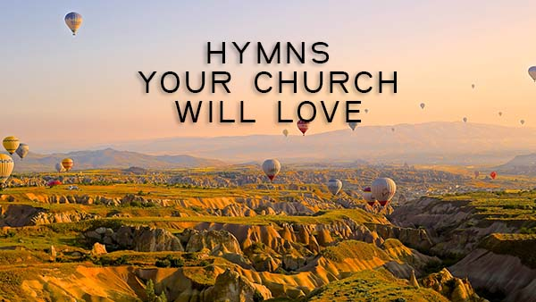 Best Hymns for Worship | WorshipDeeper.com