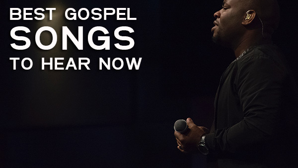 25 Best Black Gospel Songs You Should Be Listening To In